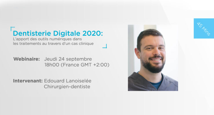 Webinaire Dentisterie digital 2020 - Borea